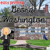 George Washington Informational Text: Main Idea, Comprehension Questions, Facts