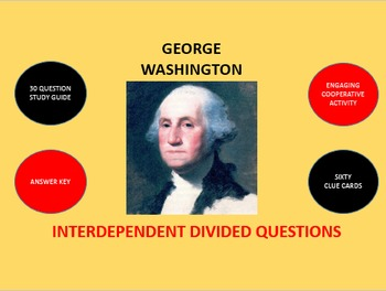 George Washington: Interdependent Divided Questions Activity