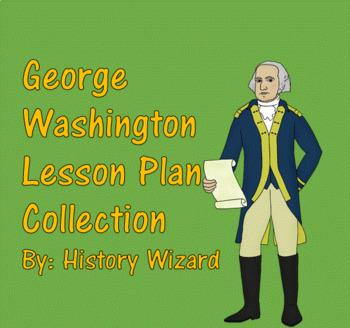 George Washington Lesson Plan Collection