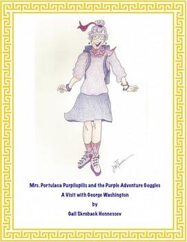 George Washington: Mrs. Purpilopolis and her Purple Adventure Goggles(READING)