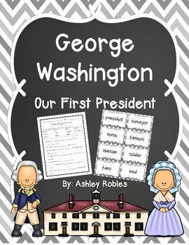 George Washington: Our First President