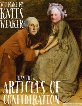 """George Washington Poster Ariticles of Confederation Poster """"You make my knees.."""""""