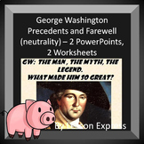 George Washington Precedents Established and Farewell Address -- 2 PowerPoints