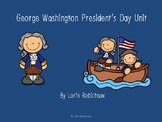 George Washington President's Day Unit