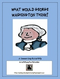 George Washington/ Presidents' Day  Common Core Writing Prompt