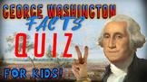 George Washington Quiz