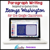 George Washington Quotes Paragraph Bell Ringer for the Goo
