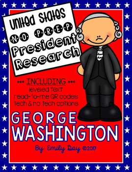 George Washington Research - NO PREP - Audio QR Codes - President's Day -