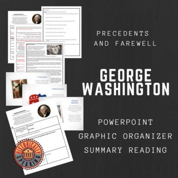 George Washington:  Setting Precedents and Farewell Advice