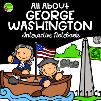 George Washington Social Studies Interactive Notebook
