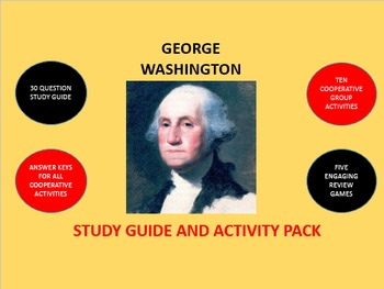 George Washington: Study Guide and Activity Pack