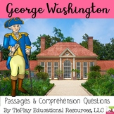 President George Washington Comprehension Passages and Que