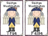 George Washington True and False Pocket Chart Activity