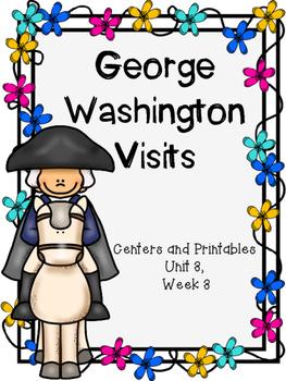 George Washington Visits, Centers and Printables, Kinderga