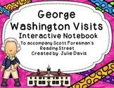 George Washington Visits Interactive Notebook Journal