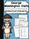George Washington Visits Interactive Notebook ~ Reading Street Kindergarten