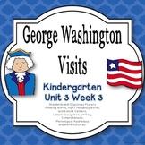 George Washington Visits Kindergarten Reading Street Unit 3 Week 3