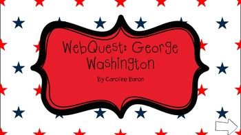 George Washington WebQuest