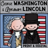 George Washington and Abraham Lincoln Research Activities and Graphic Organizers