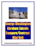 George Washington and Abraham Lincoln Compare/Contrast Mini Unit