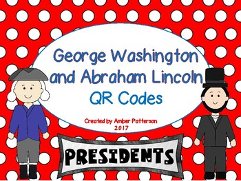 Presidents Day:  George Washington and Abraham Lincoln QR Codes
