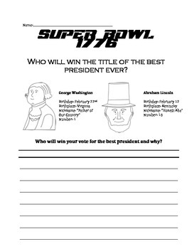 George Washington and Abraham Lincoln SUPERBOWL Writing Printable
