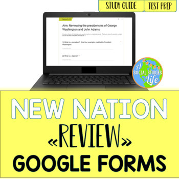 George Washington and John Adams Review GOOGLE FORMS