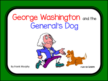George Washington and the General's Dog.  41 pgs common co