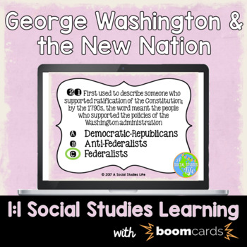 George Washington and the New Nation Interactive Task Cards
