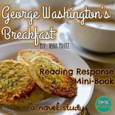 George Washington's Breakfast Novel Study- Reader's Respon