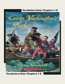 George Washington's Socks- Chapter 1-8  Vocabulary Quiz