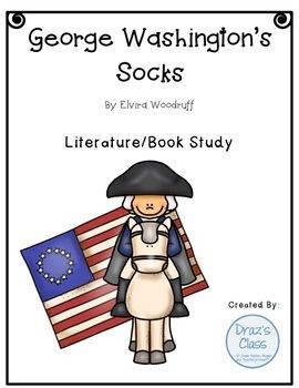 George Washington's Socks: Literature/Book Study