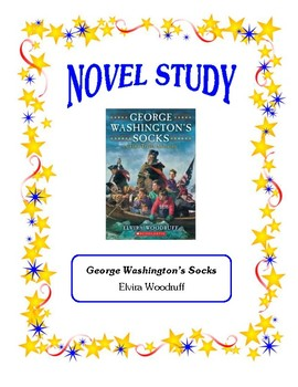 George Washington's Socks (Woodruff) - Novel Study