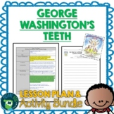 George Washington's Teeth by Deborah Chandra Lesson Plan and Activities