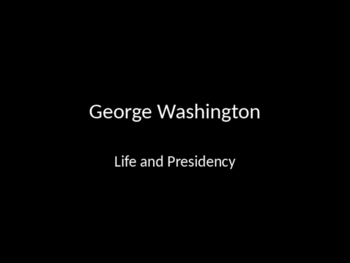 George Washington's life and presidency
