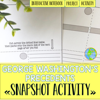 George Washington Precedents Snapshot Foldable