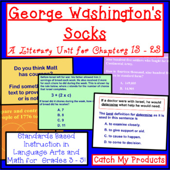 George Washington's Socks (Part 2-Ch. 13 to end) Literary Unit on Power Point