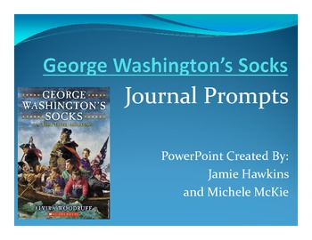 """George Washington's Socks"" Persuasive Journal Topics"