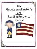 George Washington's Socks Reading Response Journal