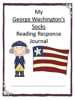George Washington's Socks Reading Response Journal