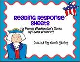 George Washington's Socks Reading Response Sheets