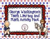 George Washington's Teeth Literacy and Math unit