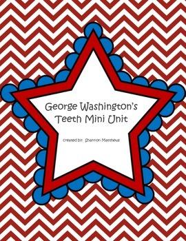 George Washington's Teeth Mini Unit