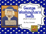 George Washington's Teeth {math craftivity}