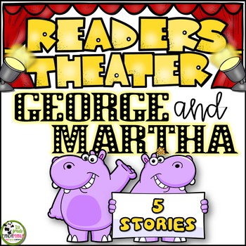 George and Martha Readers Theater (Childrens Literature)
