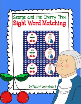 George and the Cherry Tree Sight Word Match FREEBIE