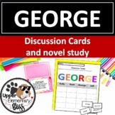 George by Alex Gino Discussion Cards and Novel Study