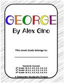 George by Alex Gino Novel Study / Key (Author endorsed!)