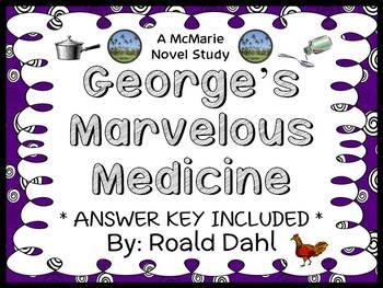 George's Marvelous Medicine (Roald Dahl) Novel Study / Comprehension  (31 pages)