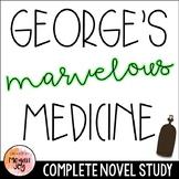 George's Marvelous Medicine by Roald Dahl Novel Study